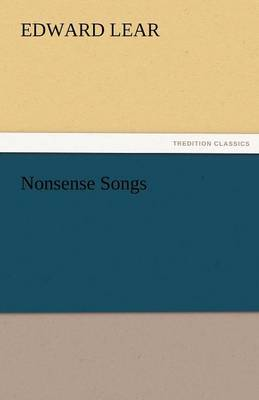 Nonsense Songs by Edward Lear
