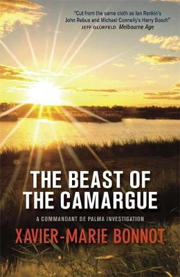 The Beast of the Camargue by Xavier-Marie Bonnot