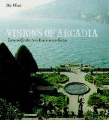 Visions of Arcadia by May Woods