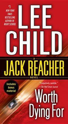 Worth Dying for (Jack Reacher #15) (US Ed.) by Lee Child