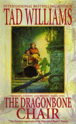 The Dragonbone Chair (Memory, Sorrow & Thorn #1) by Tad Williams image