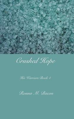Crushed Hope by Ronna M Bacon image