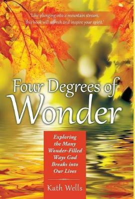 Four Degrees of Wonder by Kath Wells