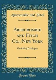Abercrombie and Fitch Co., New York by Abercrombie And Fitch image