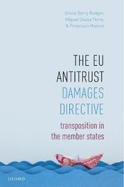 The EU Antitrust Damages Directive by Barry Rodger