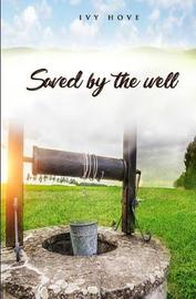 Saved by the Well by Ivy Hove image