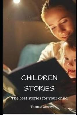 Children Stories by Thomas Greccys