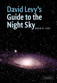 David Levy's Guide to the Night Sky by David H. Levy