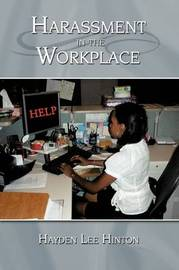 Harassment in the Workplace by Hayden Lee Hinton image