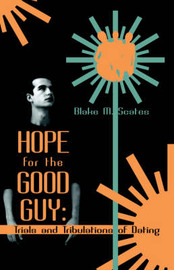 Hope for the Good Guy by Blake M. Scates image