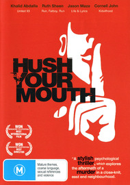 Hush Your Mouth on DVD