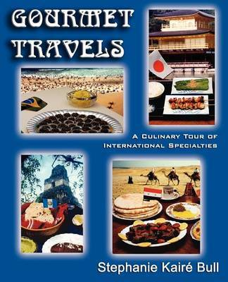 Gourmet Travels by Stephanie Kaire Bull image