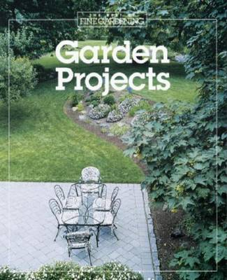 "Garden Projects by ""Fine Gardening"""