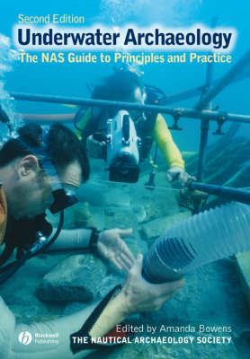 Archaeology Underwater: The NAS Guide to Principles and Practice by Nautical Archaeology Society (Nas)