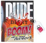 Dude Diary Boom by Mickey Gill