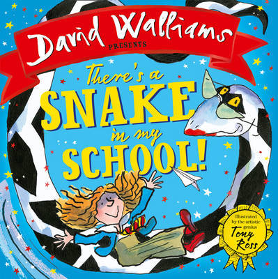 There's a Snake in My School! by David Walliams image