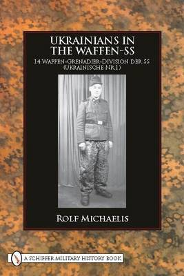 Ukrainians in the Waffen-SS by Rolf Michaelis image