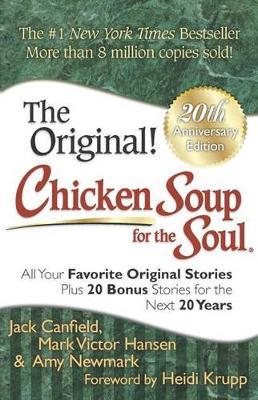 Chicken Soup for the Soul 20th Anniversary Edition by Jack Canfield image