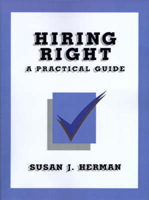Hiring Right by Susan J. Herman