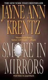 Smoke in Mirrors by Jayne Ann Krentz