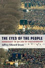 The Eyes of the People by Jeffrey Edward Green