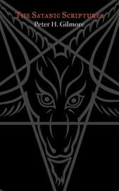 The Satanic Scriptures by Peter H Gilmore image