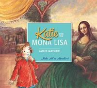 Katie and the Mona Lisa by James Mayhew image