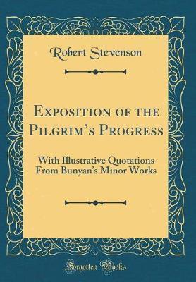 Exposition of the Pilgrim's Progress by Robert Stevenson