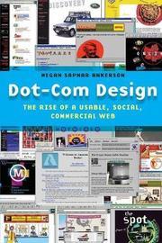 Dot-Com Design by Megan Sapnar Ankerson