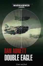 Double Eagle by Dan Abnett