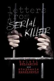 Letters from a Serial Killer by Stephanie Kahalekulu