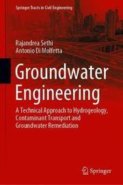 Groundwater Engineering by Rajandrea Sethi