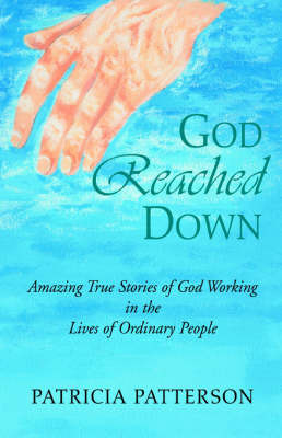 God Reached Down by Patricia Patterson image