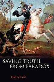 Saving Truth From Paradox by Hartry Field image