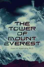 The Tower of Mount Everest by Ph.D. Frank W. Abernathy image