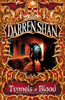 Tunnels of Blood (Saga of Darren Shan #3) by Darren Shan image