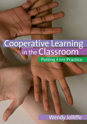 Cooperative Learning in the Classroom by Wendy Jolliffe image