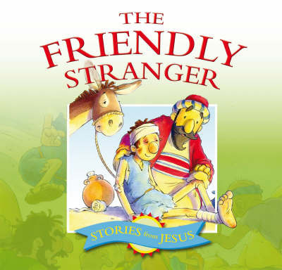 The Friendly Stranger by Margaret Anne Williams