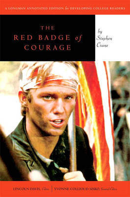 """The Red Badge of Courage"": Longman Annotated Novel"