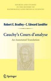 Cauchy's Cours d'analyse by Robert E Bradley