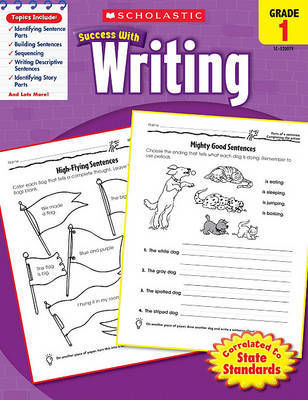 Scholastic Success with Writing, Grade 1 by Lisa Molengraft image