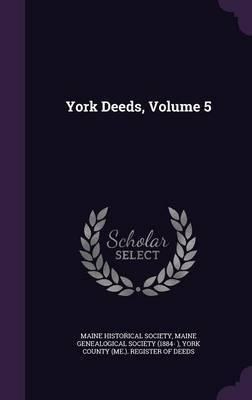 York Deeds, Volume 5 image