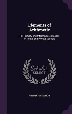 Elements of Arithmetic by William James Milne image