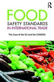 Food Safety Standards in International Trade by Osnando Osiemo