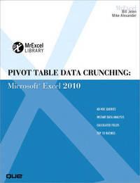 Pivot Table Data Crunching by Bill Jelen