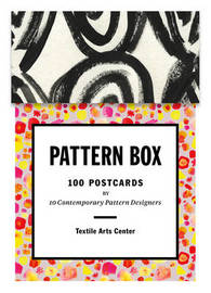 Pattern Box: 100 Postcards by Contemporary Pattern Designers by Textile Arts Center