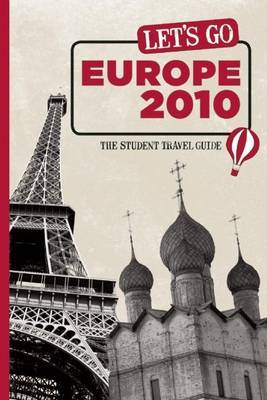 Let's Go Europe: The Student Travel Guide: 2010 by Harvard Student Agencies, Inc. image