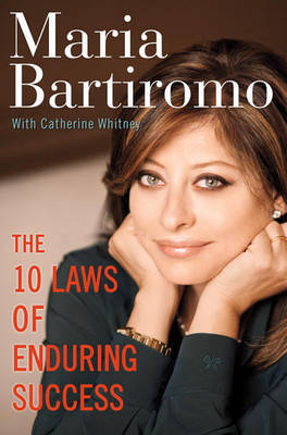 The 10 Laws of Enduring Success by Maria Bartiromo image