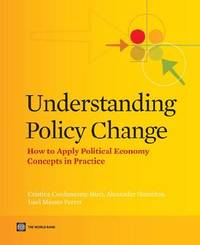 Understanding Policy Change by Cristina Corduneanu-Huci
