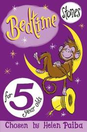 Bedtime Stories For 5 Year Olds by Helen Paiba image